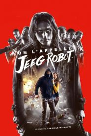 On l'appelle Jeeg Robot (2016)